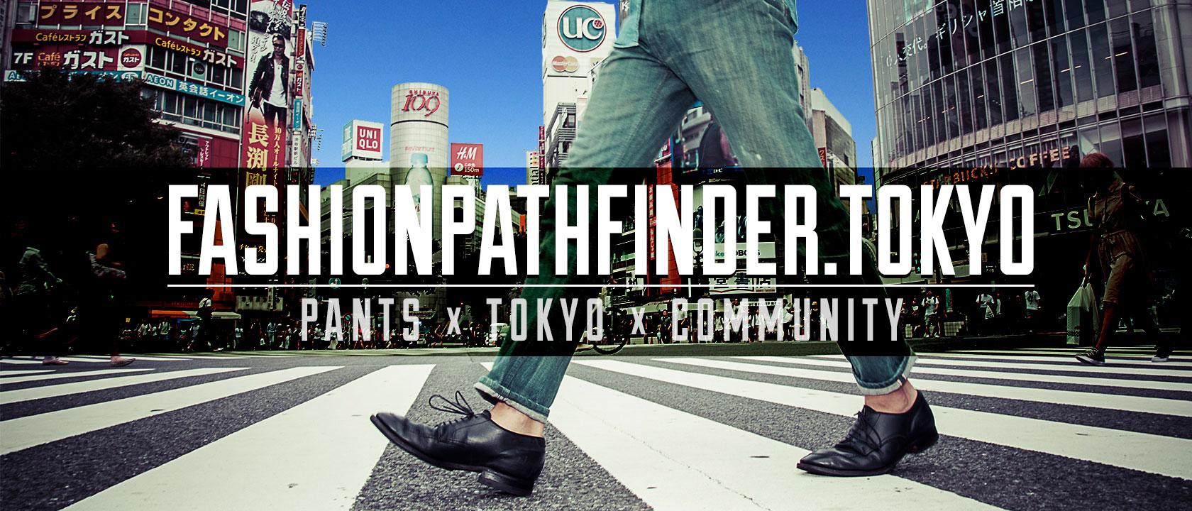 FASHIONPATHFINDER.TOKYO